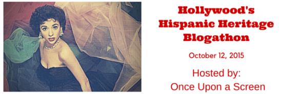 hollywoods-hispanic-heritage-blogathon-2